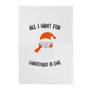 All I Want For Christmas Is Ewe Cotton Tea Towel