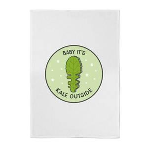 Baby It's Kale Outside Cotton Tea Towel