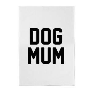 Dog Mum Cotton Tea Towel