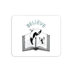 Believe Mouse Mat