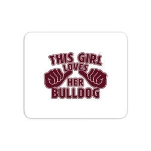 This Girl Loves Her Bulldog Mouse Mat