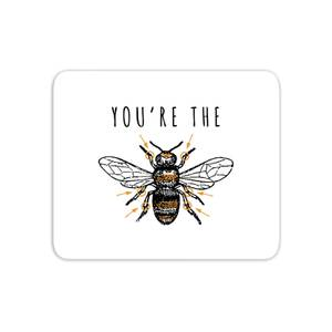 You're The Bees Knees Mouse Mat