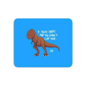 If You're Happy And You Know It Mouse Mat