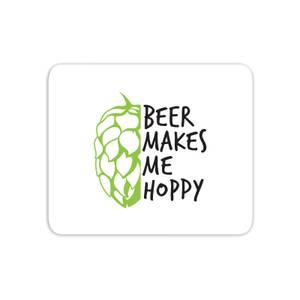 Beer Makes Me Hoppy Mouse Mat