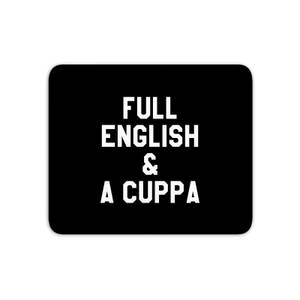 Full English And A Cuppa Mouse Mat