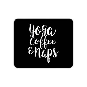 Yoga Coffee And Naps Mouse Mat