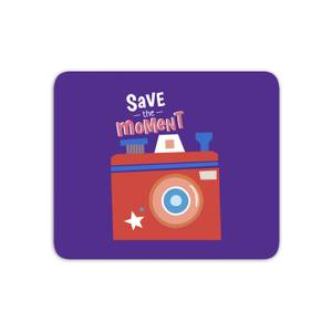 Save The Moment Mouse Mat