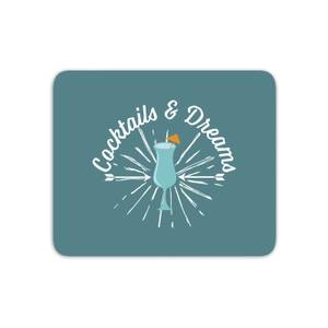 Cocktails And Dreams Mouse Mat