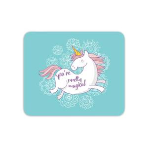 You Are Pretty Magical Unicorn Mouse Mat