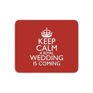Keep Calm Wedding Coming Mouse Mat