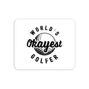 World's Okayest Golfer Mouse Mat