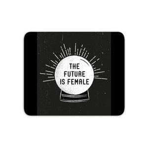 The Future Is Female Mouse Mat