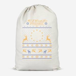All I Want For Christmas Is EU Cotton Storage Bag