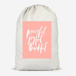 Peaceful, Joyful, Thankful Cotton Storage Bag