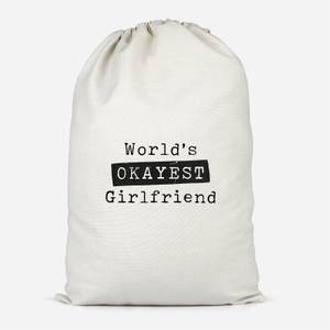 World's Okayest Girlfriend Cotton Storage Bag