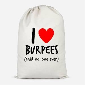 I Love Burpees Cotton Storage Bag
