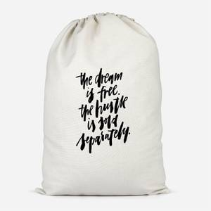 The Dream Is Free Cotton Storage Bag