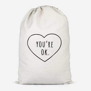 You're Ok Cotton Storage Bag