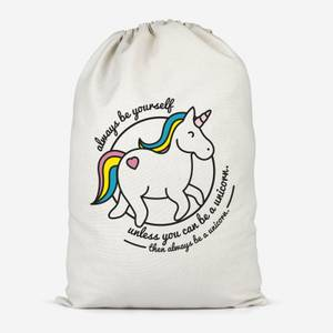 Always Be Yourself Unless You Can Be A Unicorn Cotton Storage Bag