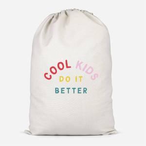 Cool Kids Do It Better Cotton Storage Bag