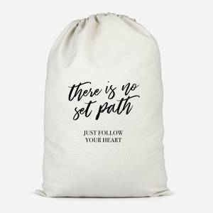 There Is No Set Path Cotton Storage Bag