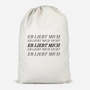 Er Liebt Mich Cotton Storage Bag
