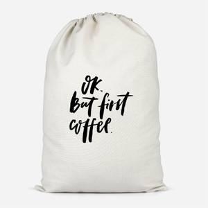 Ok But First, Coffee Cotton Storage Bag