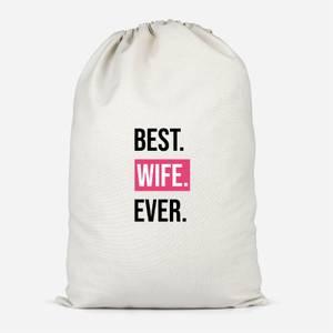 Best Wife Ever Cotton Storage Bag