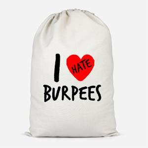 I Hate Burpees Cotton Storage Bag