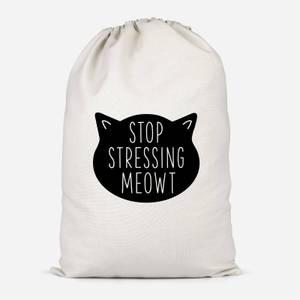 Stop Stressing Meowt Cotton Storage Bag