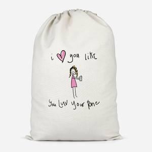 I Love You Like You Love Your Phone Cotton Storage Bag
