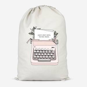 Don't Stop Until You're Proud Cotton Storage Bag