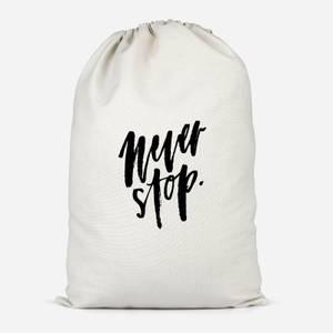 Never Stop Cotton Storage Bag
