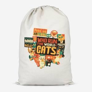 Who Run The World? Cats. Cotton Storage Bag