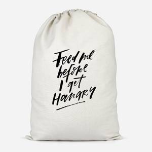Feed Me Before I Get Hangry Cotton Storage Bag
