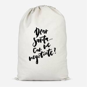 Dear Santa, Can We Negotiate? Cotton Storage Bag