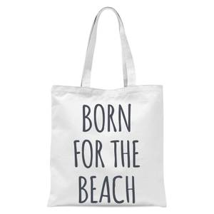 Born For The Beach Tote Bag - White