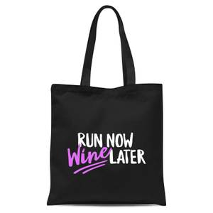 Run Now WIne Later Tote Bag - Black