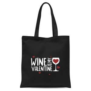 Wine Is My Valentine Tote Bag - Black