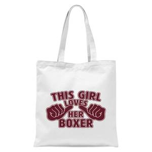 This Girl Loves Her Boxer Tote Bag - White