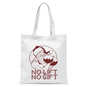 No Lift No Gift Tote Bag - White