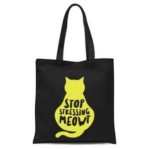 Stop Stressing Meowt Tote Bag - Black