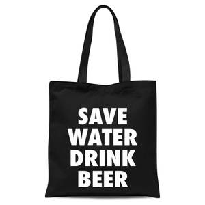 Save Water Drink Beer Tote Bag - Black