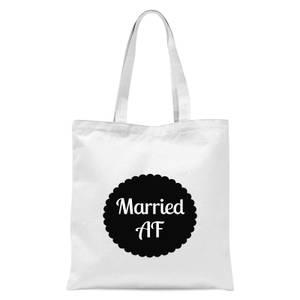 Married AF Tote Bag - White