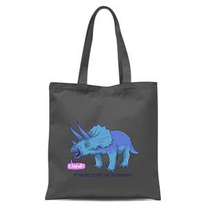 Rawr It Means I Love You Tote Bag - Grey