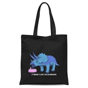 Rawr It Means I Love You In Dinosaur Tote Bag - Black