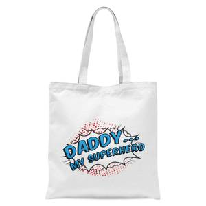 Daddy My Superhero Tote Bag - White