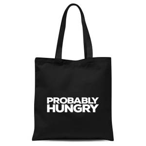 Probably Hungry Tote Bag - Black