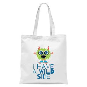 I Have A Wild Side Tote Bag - White