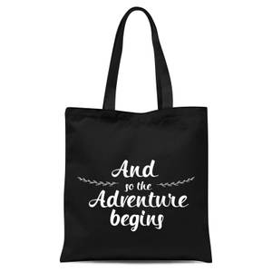 And The Adventure Begins Tote Bag - Black